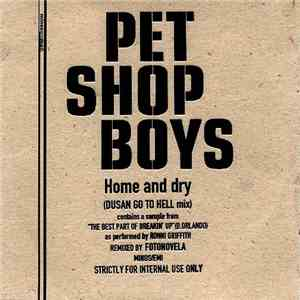 Pet Shop Boys - Home And Dry (Dusan Go To Hell Mix) download
