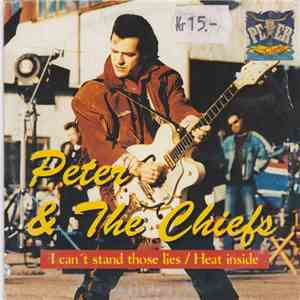 Peter & The Chiefs - I Can´t Stand Those Lies download