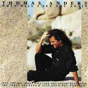 Thomas Anders - When Will I See You Again download